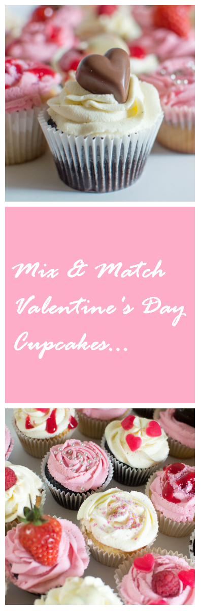 Mix & Match Valentine's Day Cupcakes