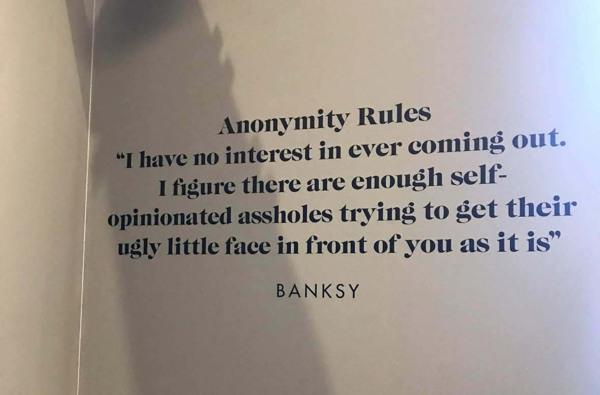 Anonymity Rules, Banksy Exhibition, Amsterdam, Netherlands