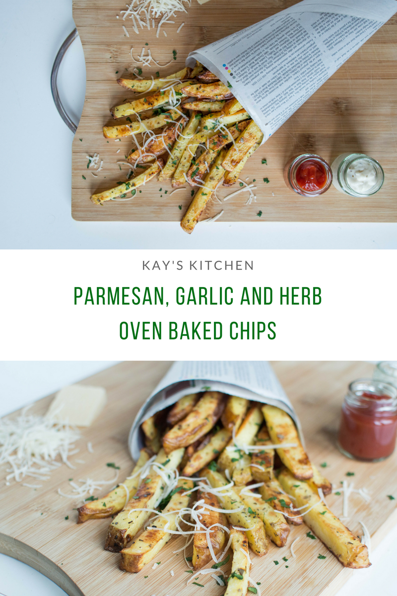 Parmesan, Garlic And Herb Oven Baked Chips - Kay's Kitchen